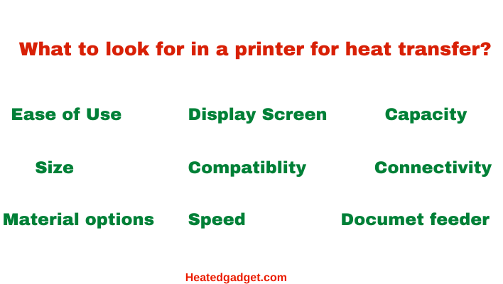 What to look for in a printer for heat transfer